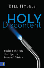 Bill Hybels - Holy Discontent